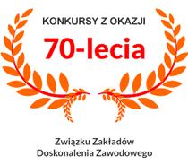 Konkurs z okazji70 lecia Związku Zakładów Doskonalenia Zawodowego